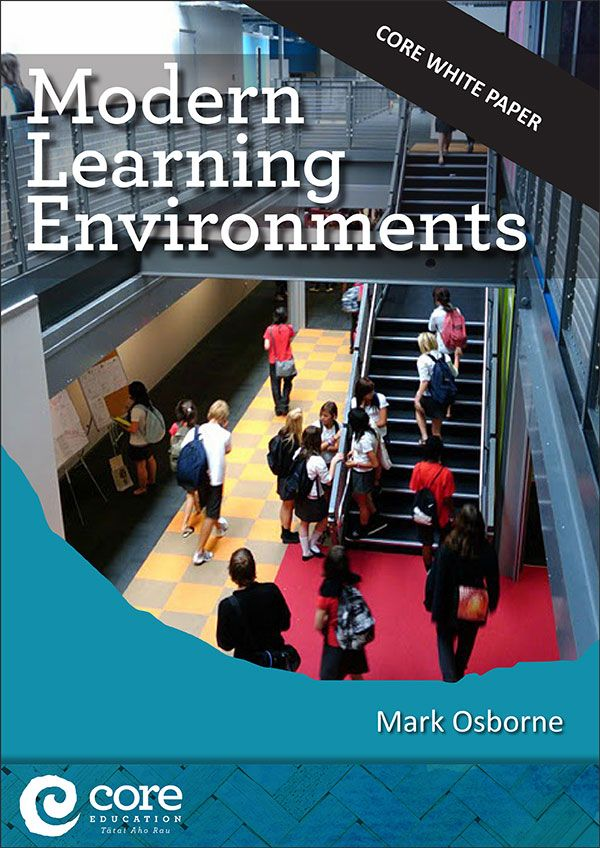 Modern Learning Environments | CORE Education
