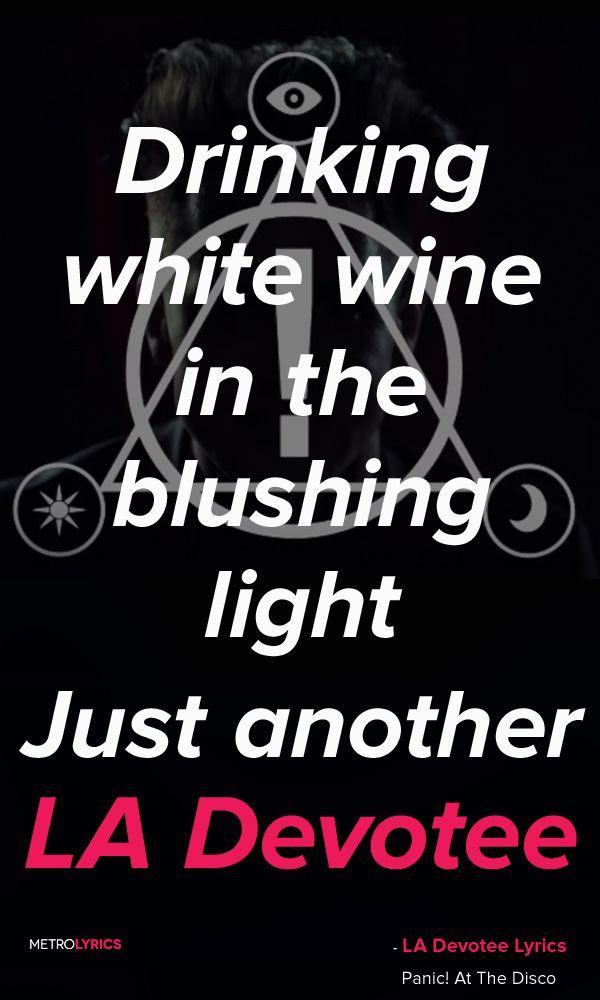 Drinking White Wine Lyrics Panic At The Disco