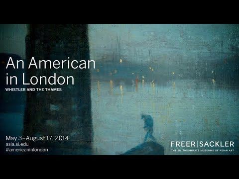 Here's a first look at American in London: Whistler and the Thames from our Director, Julian Raby, and curator Lee Glazer. Get a sneak preview of these works at our City Nights Open House on Friday, May 2 from 5:30-8:30. Details at www.asia.si.edu/cityview. @Smithsonian | @Tate Gallery  | @Corcoran  | @Art Institute of Chicago