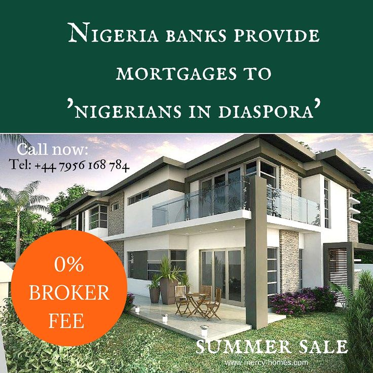 Nigeria banks offer Mortgages to Nigerians in Diaspora via @MercyhomesUK  via @MercyhomesUK