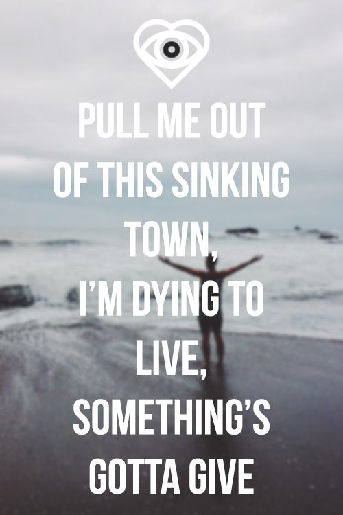 PULL ME OUT OF THIS SINKING TOWN, I'M DYING TO LIVE, SOEMTHING'S GOTTA GIVE - Warning: explicit 'zombie' violence - Artist: All Time Low - Song: Something's Gotta Give ❤️