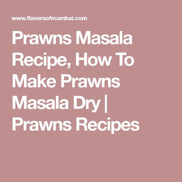 Prawns Masala Recipe, How To Make Prawns Masala Dry   Prawns Recipes