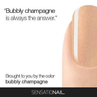 #BubblyChampagne is always the answer.  | #SensatioNail #GelPolish