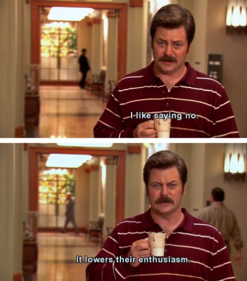 "Parks and Recreation Season Two Episode 6: Kaboom. ""I like saying no. It lowers their enthusiasm."""