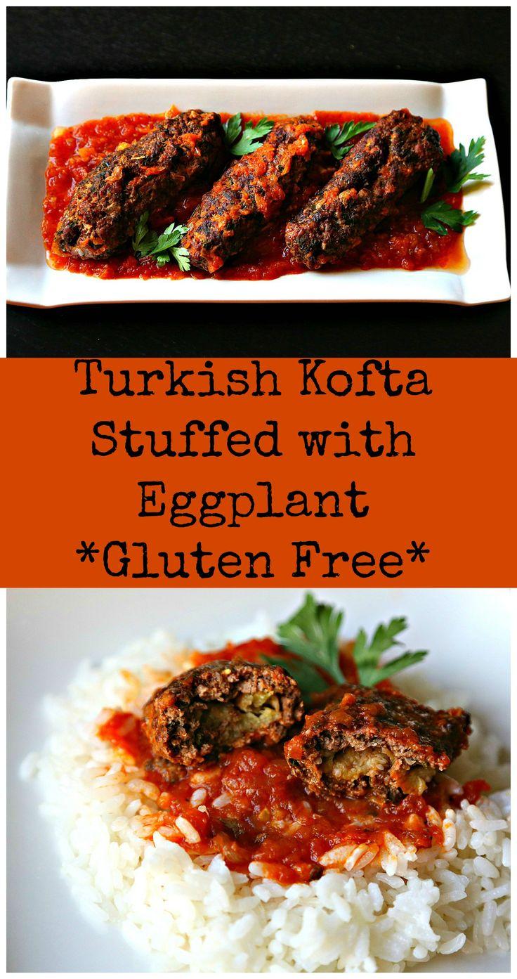 Turkish kofta stuffed with eggplant #glutenfree