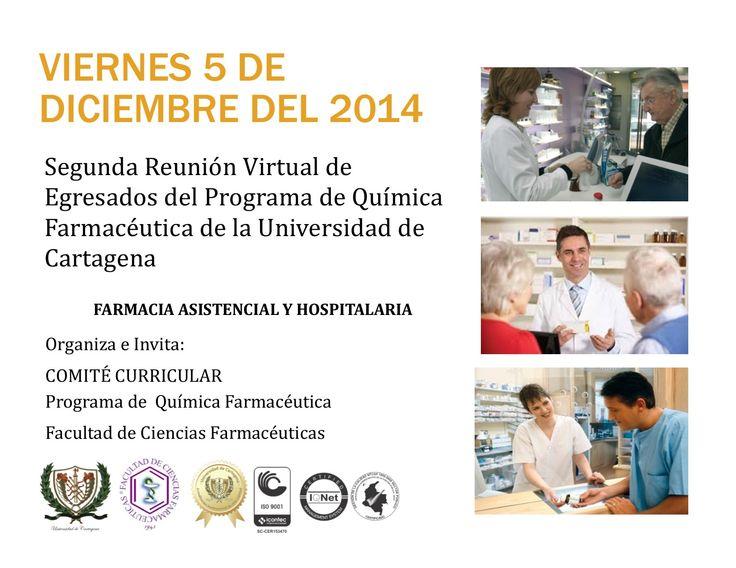 Reunión Virtual de Egresados Programa Química Farmacéutica, Área Hospitalaria. #Unicartagena #QuímicaFarmacéutica
