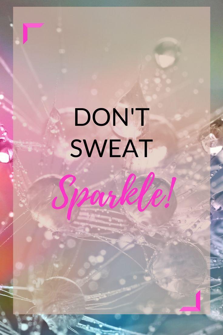 Don't sweat - sparkle! #zitate #fitness #workout #motivation #mondaymotivation #motivationalquotes #gesundheit #sport #fitnessmotivation #sprüche #femalefitness24 #outfits #sportswear