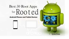 best 50 after-root apps for rooted Android devices