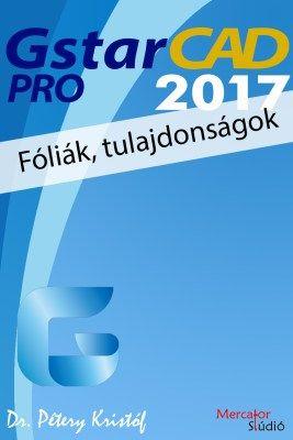 GstarCAD 2017 Pro - Fóliák, tulajdonságok e-book
