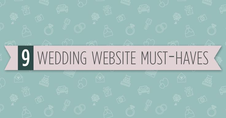Don'tinclude these and you may as well not even have a personal wedding website… There's no question that every engaged couple today needs to have a wedding website. Personal wedding websites are to give your guests the information and tools they need, just as much as it is for you to share your news, photos …