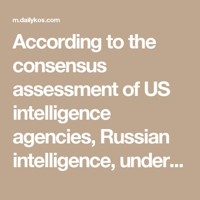 According to the consensus assessment of US intelligence agencies, Russian intelligence, under the orders of Vladimir Putin, mounted an extensive operation to influence the 2016 campaign to benefit Donald Trump. This was a widespread covert campaign that included hacking Democratic targets and publishing swiped emails via WikiLeaks. And it achieved its objectives.