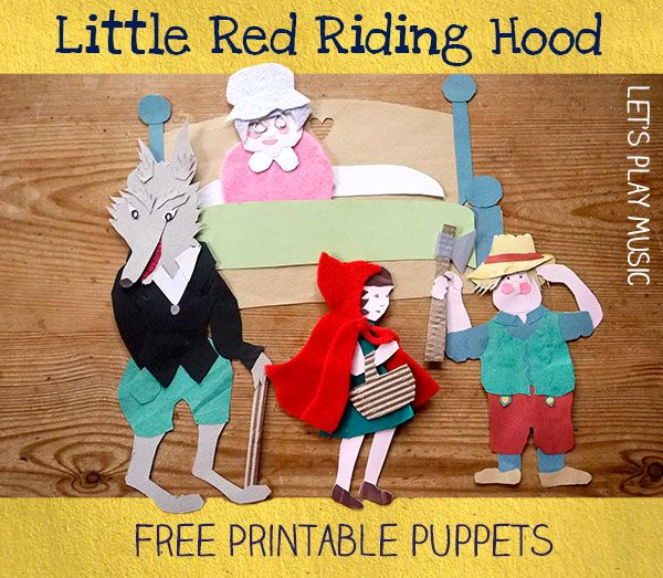 Little Red Riding Hood Free Printable Puppets Let's Play Music  Links to other stories with puppets also
