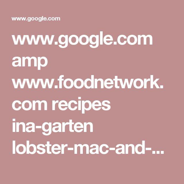 Lobster Mac And Cheese Ina Garten principales 25 ideas increíbles sobre ina garten mac and cheese en