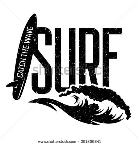 """Surfing artwork. Vector illustration of the """"Surf"""" inscription and stylized wave and surfboard. T-shirts graphic print. The original graphic Tee. Catch the wave. Grunge texture on separate layer"""