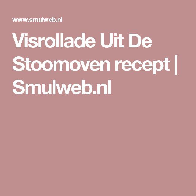 Visrollade Uit De Stoomoven recept | Smulweb.nl