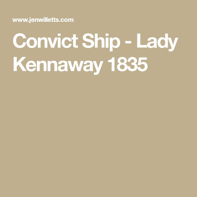 Convict Ship - Lady Kennaway 1835