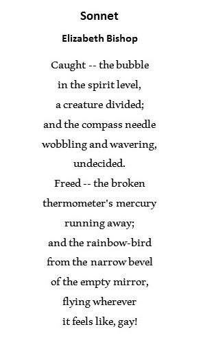 Sonnet ~ Elizabeth Bishop. Thought you might like this today. 1/8/2015. Thinking much about you this morning.