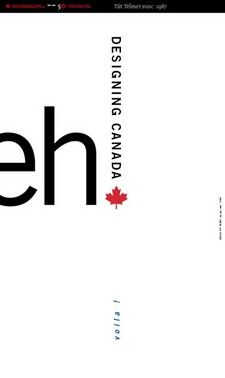 """Tiit Telmet, FGDC - GDC@50 Poster  """"The eh! poster is or should be a no brainier, eh. Minimal and simple, how Canadian can it get, eh. And... must include the """"French"""" into the mix, voila!"""""""