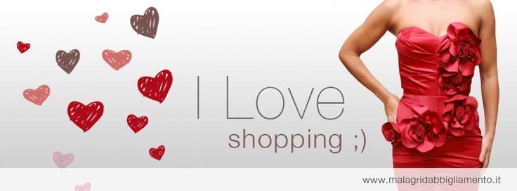 Happy Valentine's Day    www.malagridabbigliamento.it
