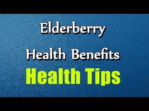 Elderberry Health Benefits - Health Tips - quick health - YouTube