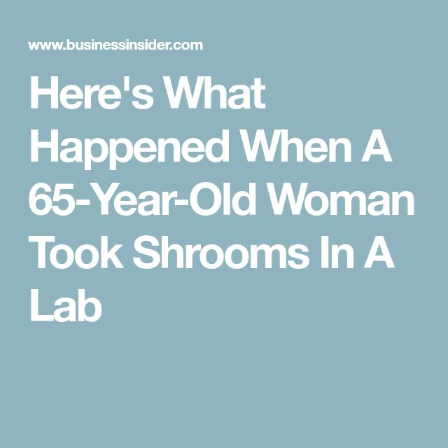 Here's What Happened When A 65-Year-Old Woman Took Shrooms In A Lab