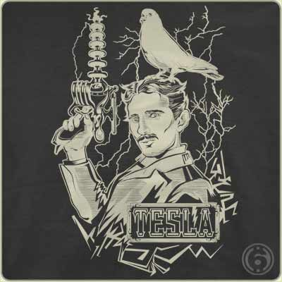 Tesla Power T-shirt from 6dollarshirts.com - a site I am not affiliated with do not get any money from.