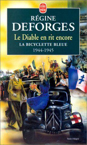 La Bicyclette bleue, tome 3 : Le diable en rit encore 1944-1945