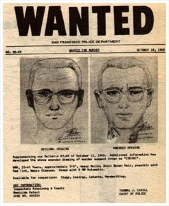 The Zodiac Killer- one of the greatest serial killers in the world, and his identity is still not known. I'm incredibly fascinated by it!