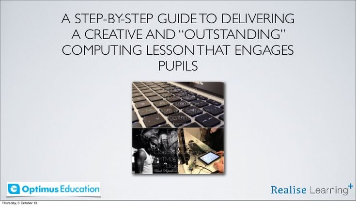 A  Guide to Creating a Creative Computing Lesson that Engages Students by Matt Britland via slideshare