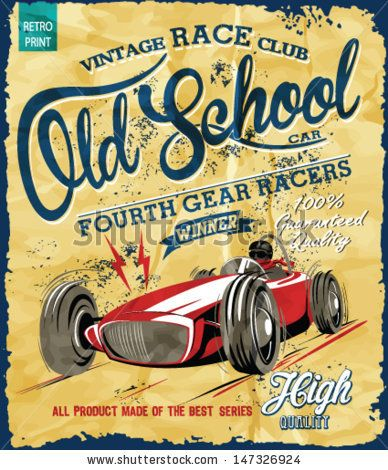 vintage race car for printing.vector old school race poster.retro race car set by swsctn, via Shutterstock