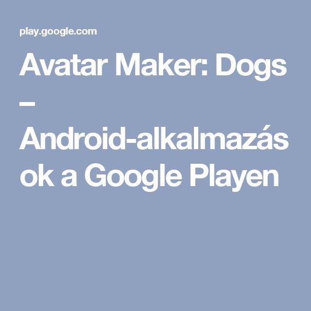 Avatar Maker: Dogs – Android-alkalmazások a Google Playen