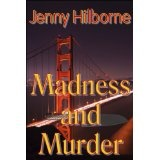 Madness and Murder (Kindle Edition)By Jenny Hilborne