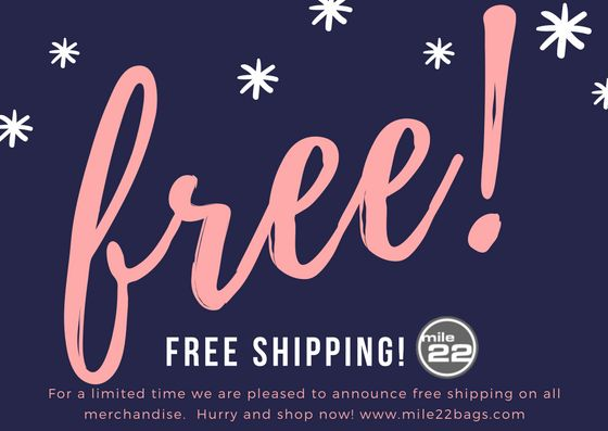 Just 47 days until Christmas!  Take advantage of our free shipping offer while it lasts!  Shop now at www.mile22bags.com