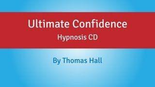 Ultimate Confidence - Thomas Hall