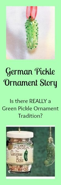 What is the German Pickle Ornament Story... and is there REALLY a German Green Pickle Ornament Tradition?  #GreenPickleOrnament