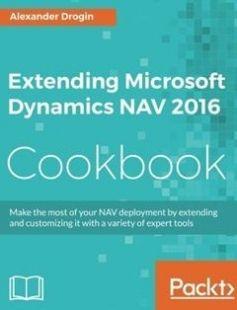 Extending Microsoft Dynamics NAV 2016 Cookbook free download by Alexander Drogin ISBN: 9781786460608 with BooksBob. Fast and free eBooks download.  The post Extending Microsoft Dynamics NAV 2016 Cookbook Free Download appeared first on Booksbob.com.