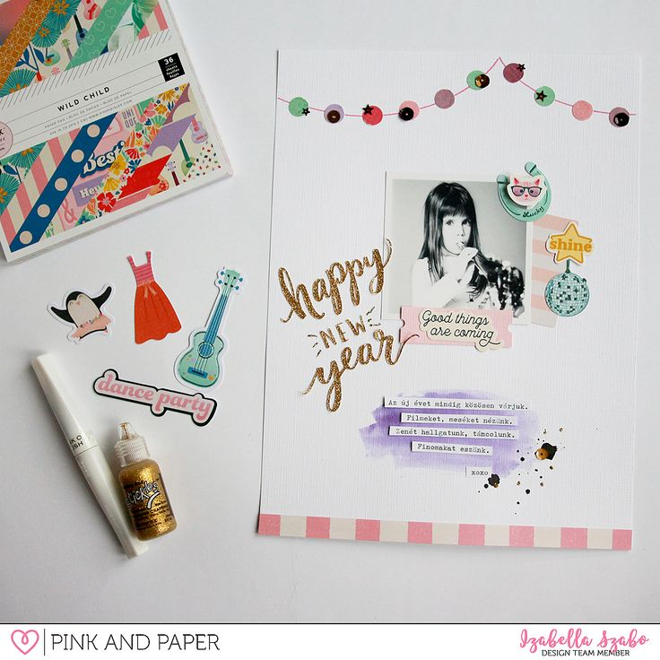 Happy New Year layout with Pink Paislee Wild Child Collection