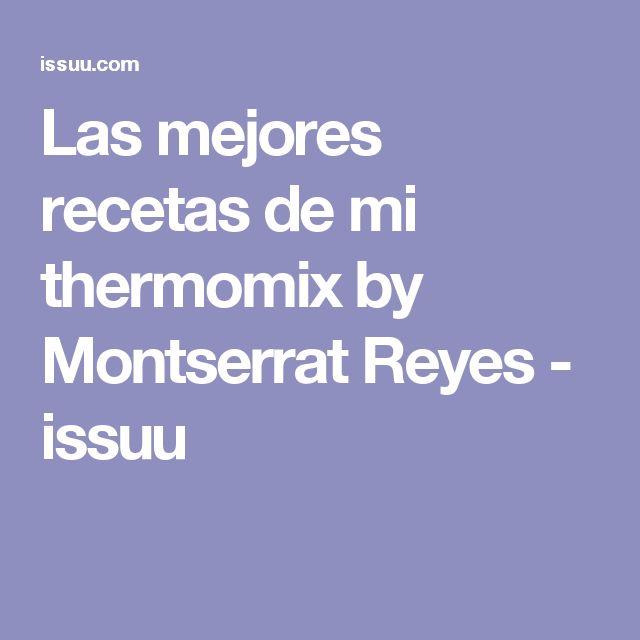 Las mejores recetas de mi thermomix by Montserrat Reyes - issuu