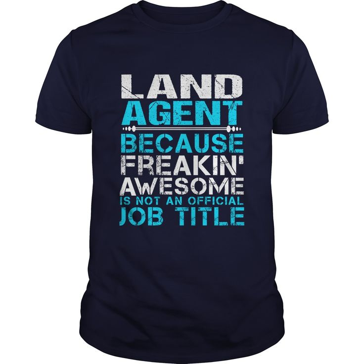LAND AGENT T-Shirts, Hoodies. CHECK PRICE ==► https://www.sunfrog.com/LifeStyle/LAND-AGENT-110207459-Navy-Blue-Guys.html?id=41382