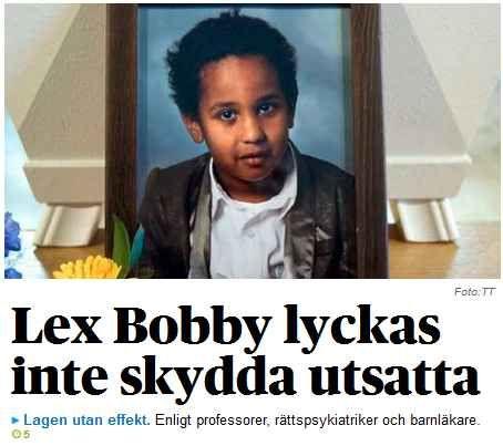 Lex Bobby - byråkratisk § som inte skyddar barnen