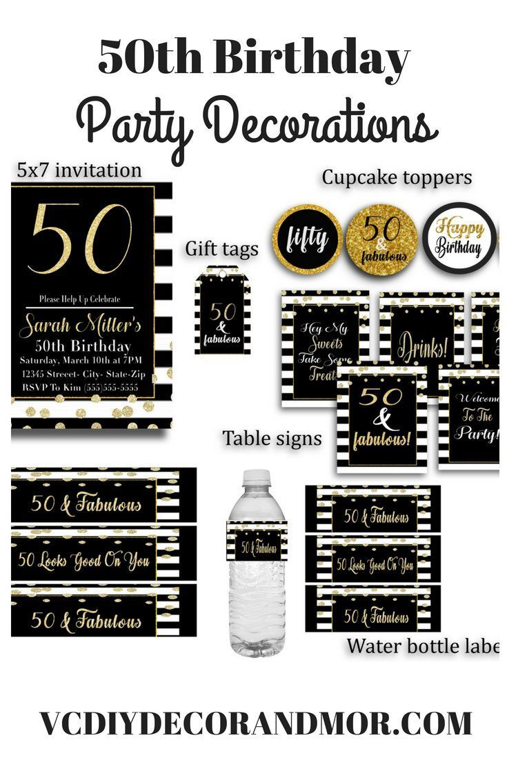 50 And Fabulous 50th Birthday Decorations Birthdayparty Decoration Ideas For The Check Out Our Printable Black Gold Diy