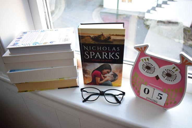 Reading my love: Nicholas Sparks, Spójrz na mnie