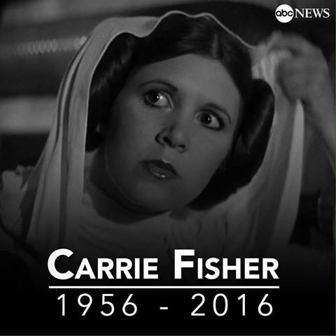 "Carrie Fisher ""Princes Leia"" 1956 - 2016"
