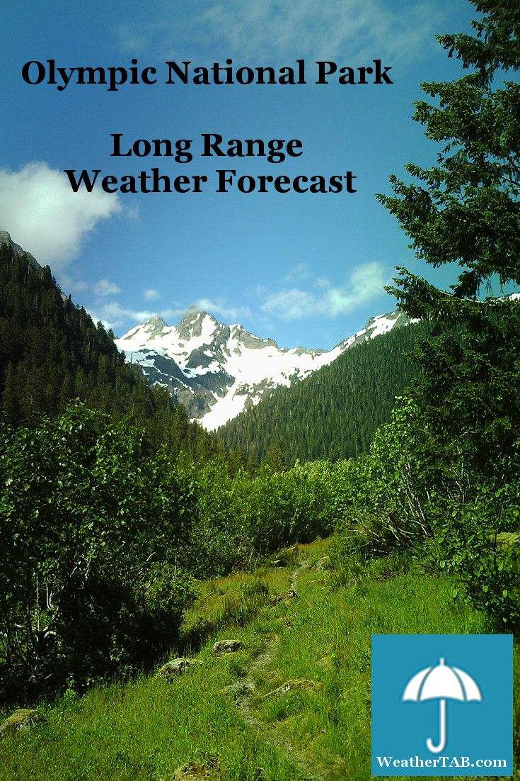 Free Long Range Weather Forecast For Olympic National Park Washington Calendar Overview Of Months