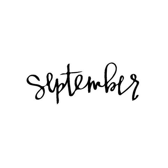 Happy #September! | Monochromatic Calligraphy. | Pinterest ...
