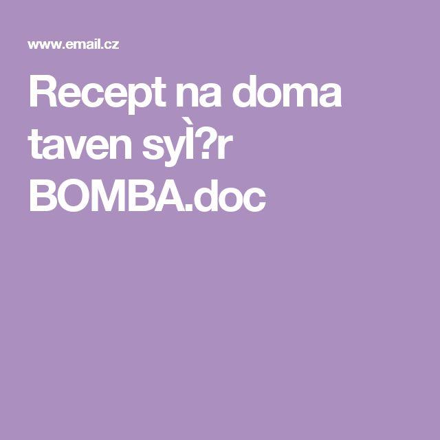Recept na doma taven sýr BOMBA.doc