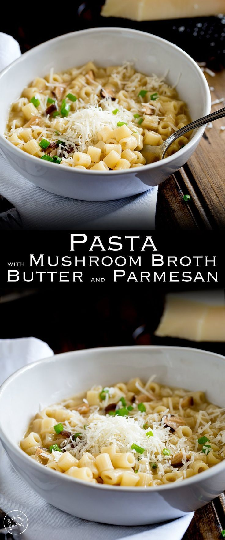 Pasta with Mushroom Broth, Butter and Parmesan. A comforting bowl of pasta with mushroom broth, butter and parmesan. This vegetarian pasta dish is sure you make a regular appearance on your menu as it is quick and easy and tastes amazing. Dried mushrooms form the basis for this simple pasta dish that will please vegetarians and meat-eaters alike! From www.sprinklesands...