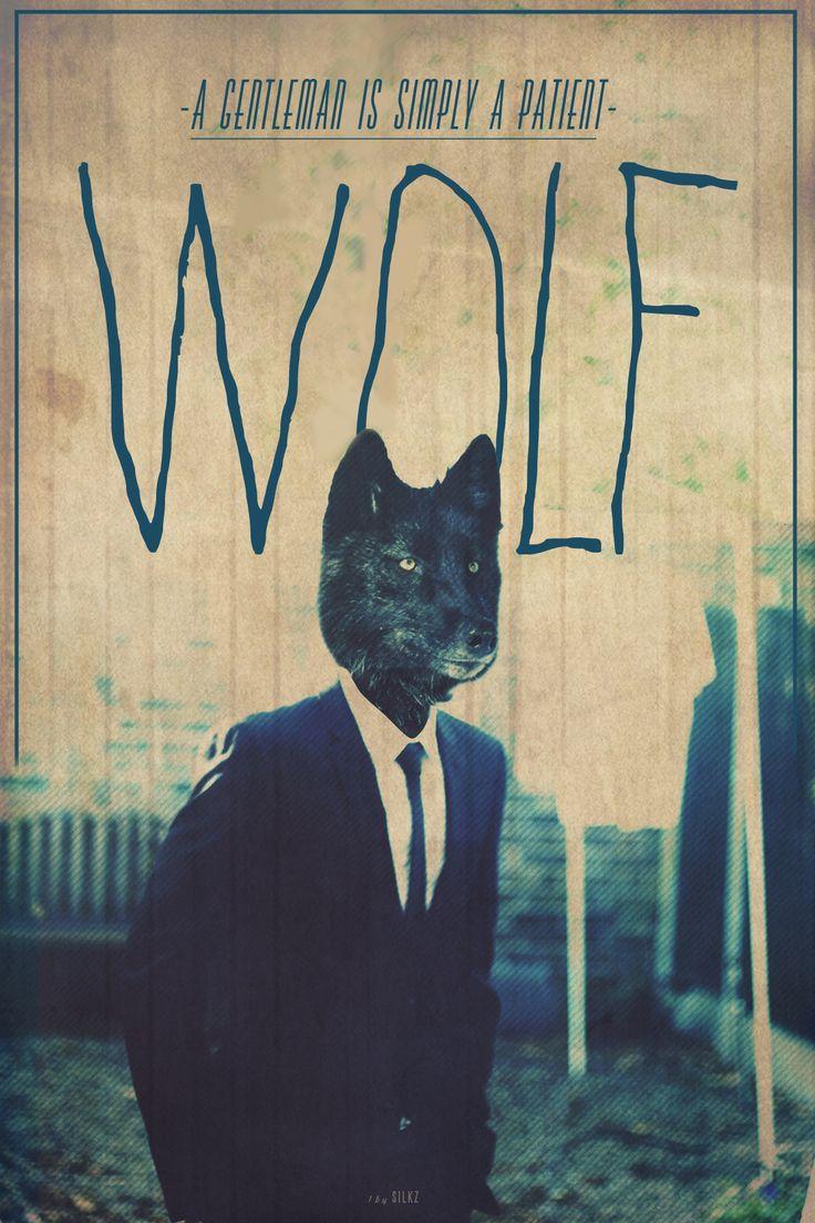 A gentleman is simply a patient Wolf. Rakeem Silkz Russell