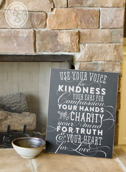 Use your voice for Kindness - printed chalk design | Simply Said www.mysimplysaiddesigns.com/sue