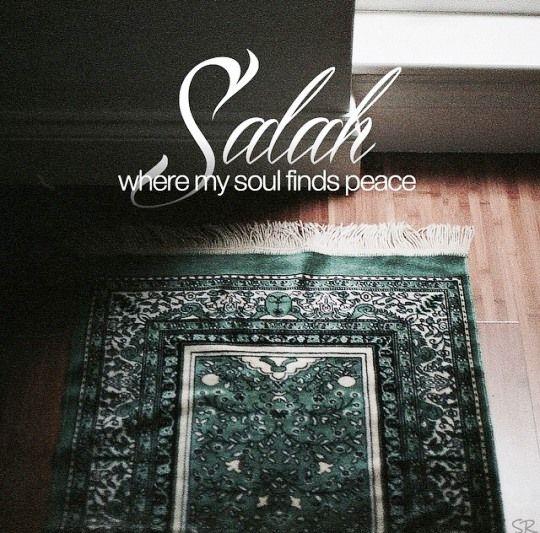 Salah # Soul # Peace *It's Dhuhur salah time here. Let me do my prayer dear...